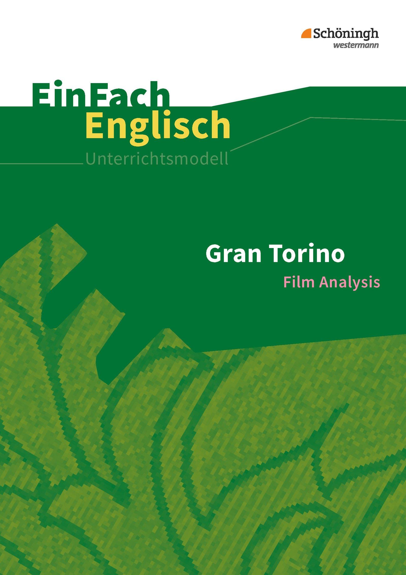 EinFach Englisch Unterrichtsmodelle: Gran Torino: Filmanalyse ...