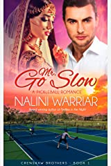 Mr. Go Slow: A Pickleball romance (Crenshaw Brothers Book 1) Kindle Edition