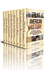 American History: A Captivating Guide to the History of the United States of America, American Revolution, Civil War, Chicago, Roaring Twenties, Great Depression, Pearl Harbor, and Gulf War Kindle Edition