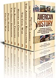 American History: A Captivating Guide to the History of the United States of America, American Revolution, Civil War, Chicago