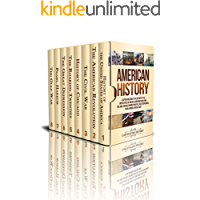 American History: A Captivating Guide to the History of the United States of America, American Revolution, Civil War…