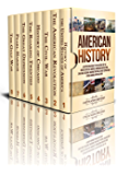 American History: A Captivating Guide to the History of the United States of America, American Revolution, Civil War, Chicago, Roaring Twenties, Great ... Pearl Harbor, and Gulf War (English Edition)