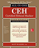 CEH Certified Ethical Hacker All-in-One Exam Guide, Fourth Edition