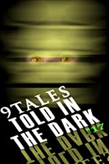 9Tales Told in the Dark #17 (9Tales Dark) Kindle Edition