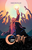 Outcast By Kirkman & Azaceta Vol. 3: This Little Light