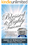 Blessed & Highly Favored: 40 Days of Spiritual  Empowerment