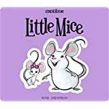 Little Mice/Ratoncitos: A bilingual lift-the-flap book (Canticos)