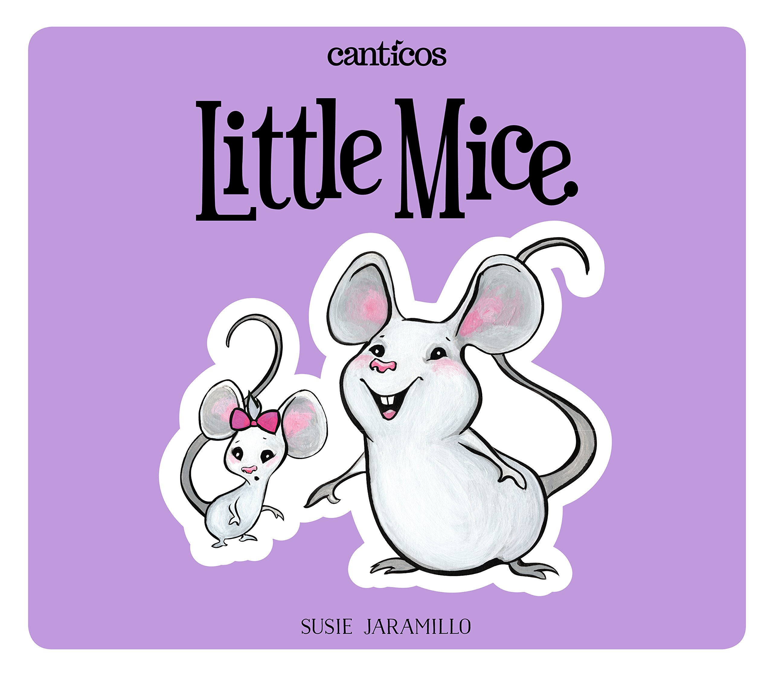 Little Mice/Ratoncitos