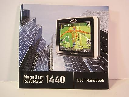 amazon com magellan roadmate 1440 user handbook manual only rh amazon com Magellan RoadMate GPS Updates Magellan RoadMate 2136T-LM