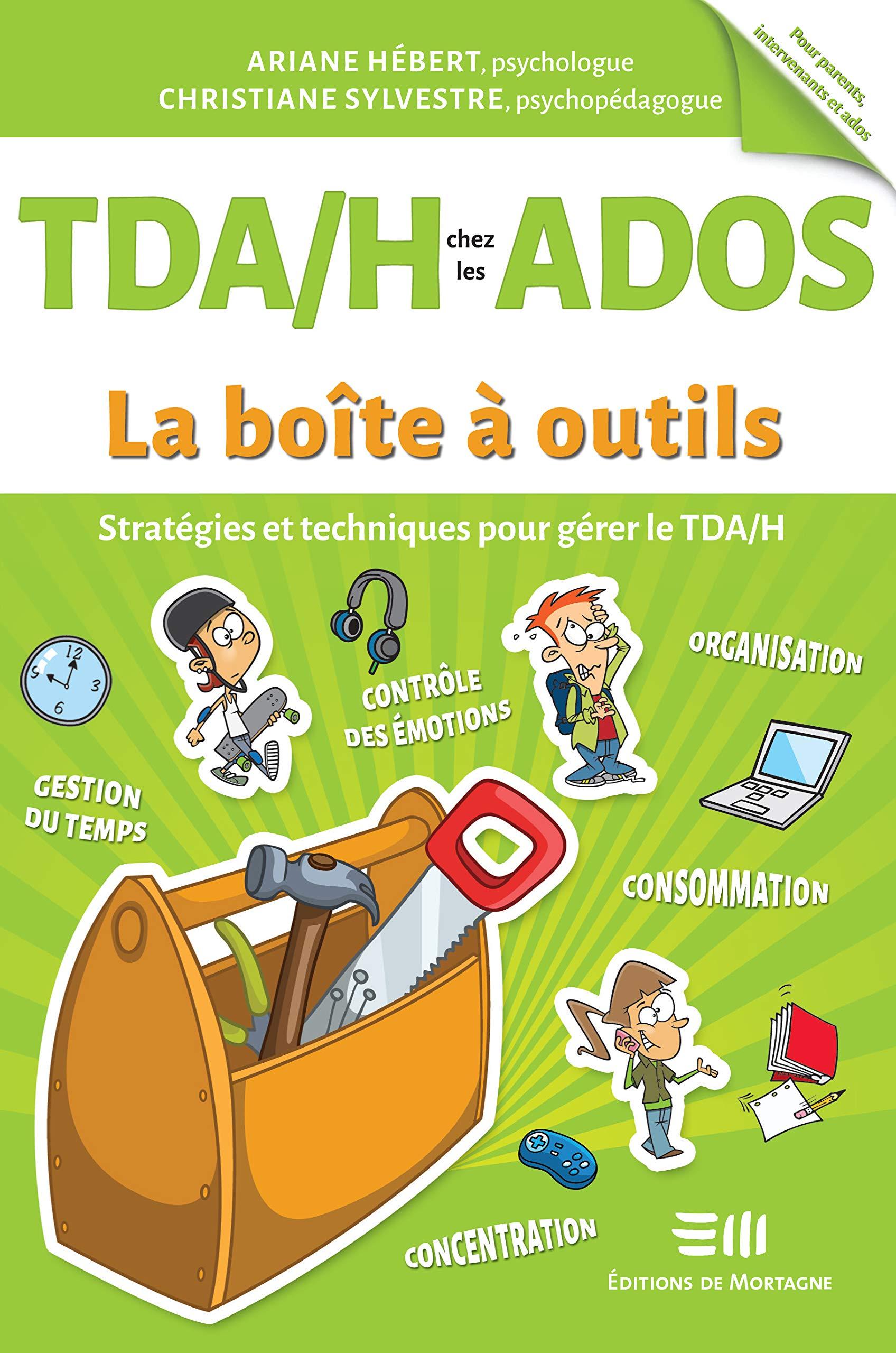 Tdah Chez Les Ados Strategies Et Techniques Pour Gerer Le