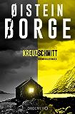Kreuzschnitt: Kriminalroman (German Edition)