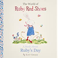 A Book About Ruby's Day (The World of Ruby Red Shoes, #1)