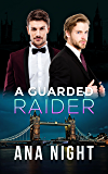 A Guarded Raider (The Black Raiders Book 3)