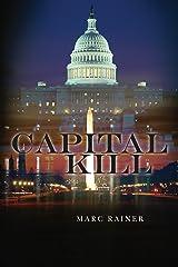 Capital Kill: A Jeff Trask Crime Drama (Jeff Trask crime drama series Book 1) Kindle Edition