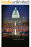 Capital Kill: A Jeff Trask Crime Drama (Jeff Trask crime drama series Book 1)