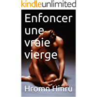 Enfoncer une vraie vierge (French Edition)