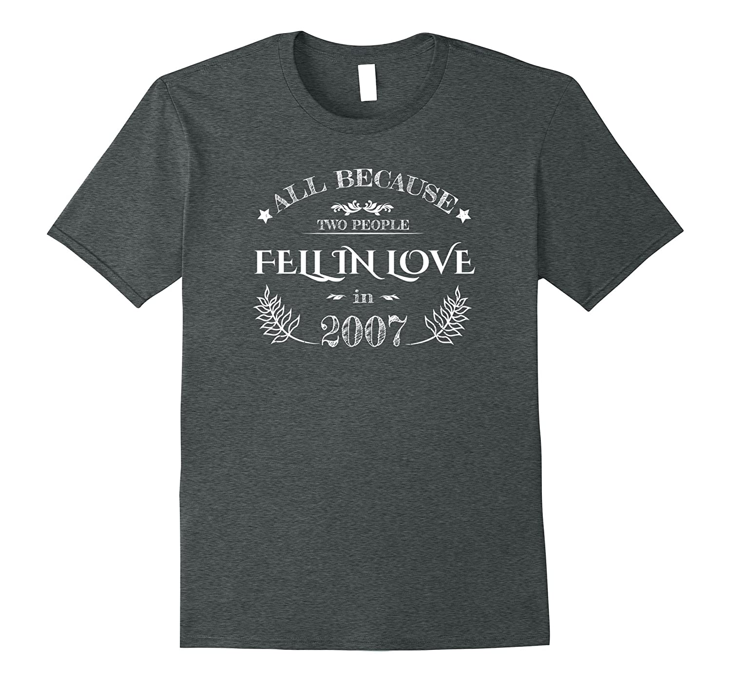 10th Wedding Anniversary T-Shirt Funny For Married In 2007 C-ANZ