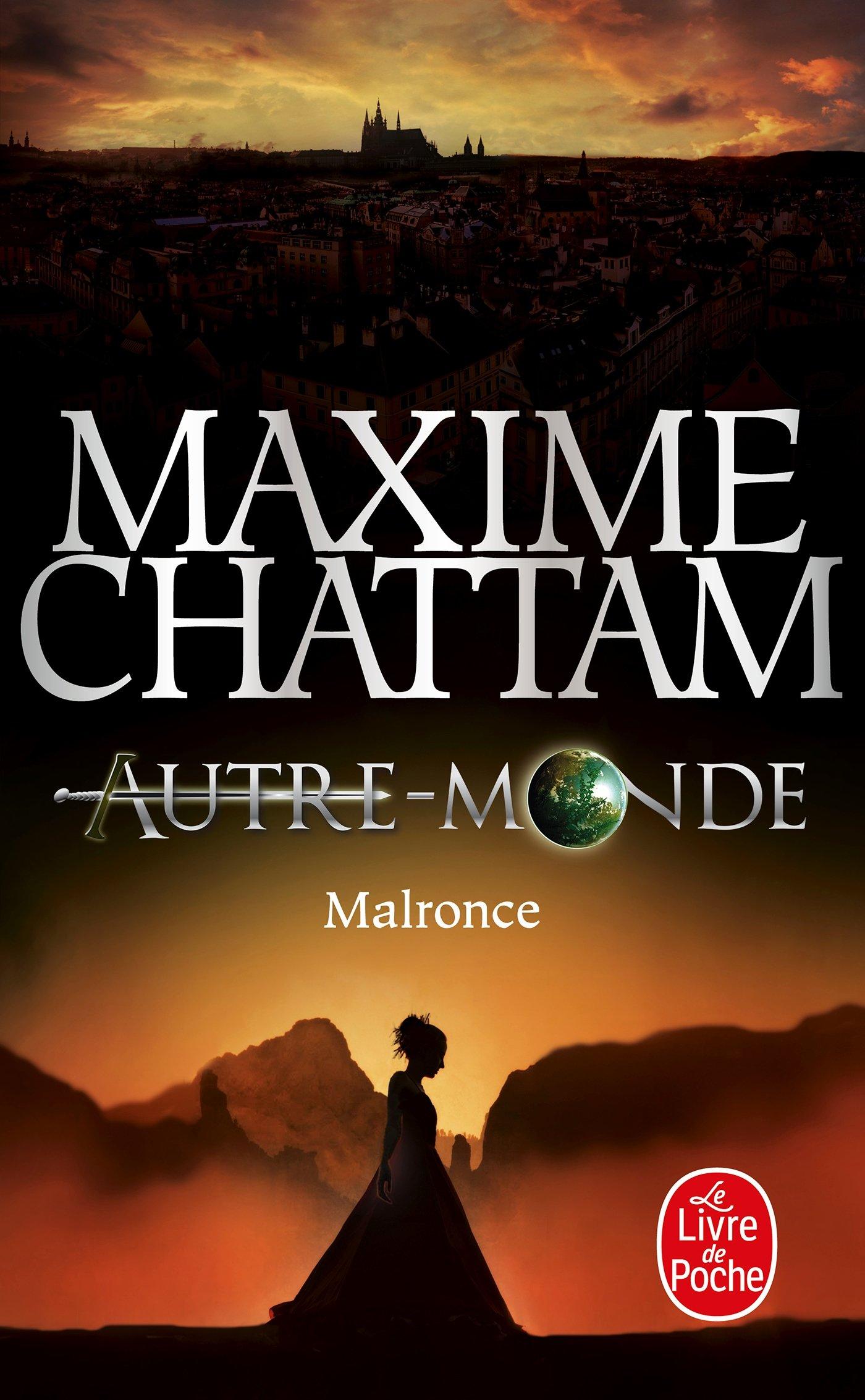 Malronce (Autre-Monde, Tome 2) Poche – 27 mars 2013 Maxime Chattam Le Livre de Poche 2253173584 Fantastique