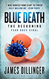 Blue Death: The Reckoning ( A DR. JACK MIDDLETON SERIES Book 2)