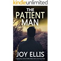 THE PATIENT MAN a gripping crime thriller full of stunning twists (JACKMAN & EVANS Book 6)