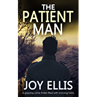 THE PATIENT MAN a gripping crime thriller full of stunning twists (JACKMAN & EVANS Book 6) (English Edition)
