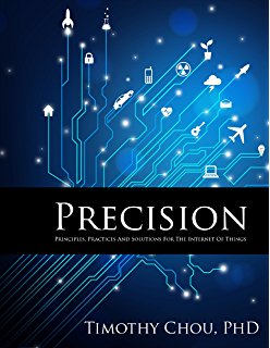 The real internet of things daniel miessler amazon precision principles practices and solutions for the internet of things fandeluxe Epub