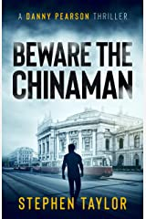 Beware the Chinaman: The future's electric. But who holds the power... (A Danny Pearson Thriller) Kindle Edition