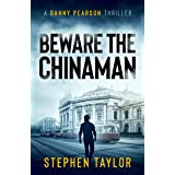 Beware the Chinaman: The future's electric. But who holds the power... (A Danny Pearson Thriller)