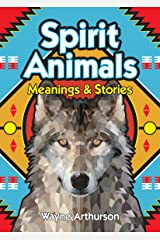 Spirit Animals: Meanings and Stories Paperback