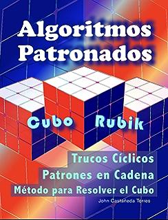 Algoritmos Patronados Cubo Rubik: Patrones y Trucos