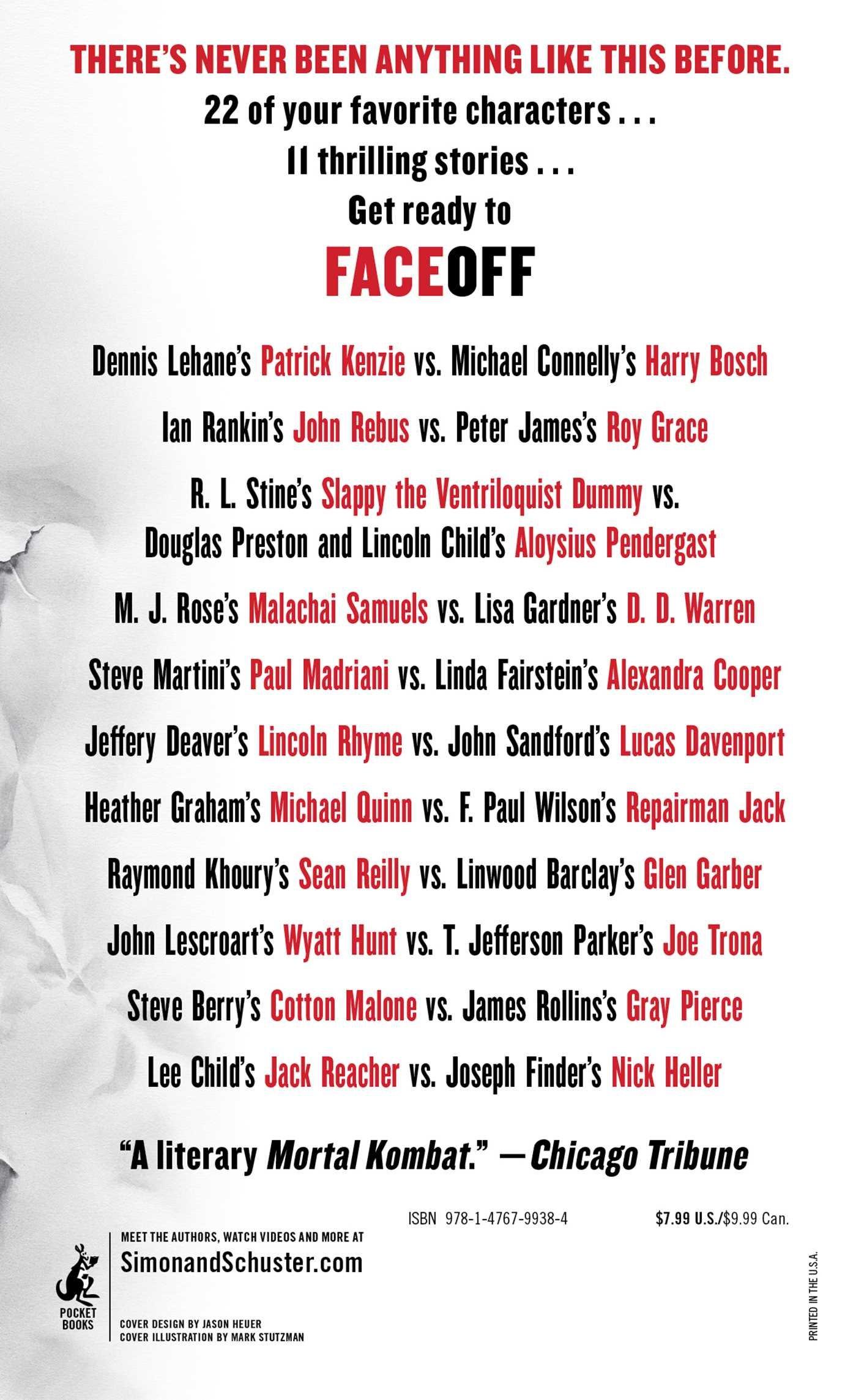 Faceoff: Michael Connelly, John Sandford, Lisa Gardner, Dennis Lehane,  Steve Berry, Jeffery Deaver, Douglas Preston, Lincoln Child, Lee Child,  James Rollins