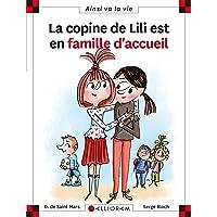 La copine de Lili est en famille d?accueil