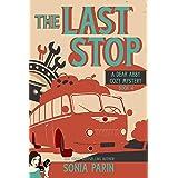 The Last Stop (A Dear Abby Cozy Mystery Book 4)
