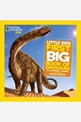 Little Kids First Big Book of Dinosaurs (First Big Book) (National Geographic Little Kids First Big Books) Hardcover