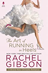 The Art of Running in Heels Kindle Edition