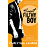 Sweet Filthy Boy (Wild Seasons Book 1)