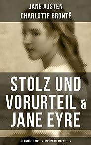 Stolz und Vorurteil & Jane Eyre (Die zwei beliebtesten Liebesromane aller Zeiten) (German Edition)