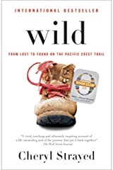 Wild (Oprah's Book Club 2.0 Digital Edition): From Lost to Found on the Pacific Crest Trail Kindle Edition
