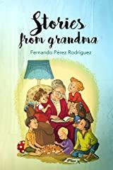 Stories from grandma Kindle Edition