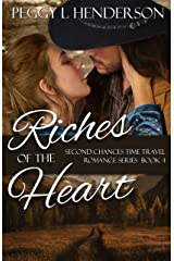 Riches of the Heart (Second Chances Time Travel Romance Book 4) Kindle Edition
