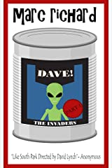 DAVE! (A Novel from the Future) Part 1: The Invaders Kindle Edition
