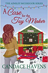 A Case for the Toy Maker (Ainsley McGregor Book 3) Kindle Edition