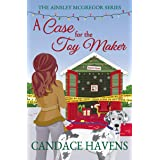 A Case for the Toy Maker (Ainsley McGregor Book 3)