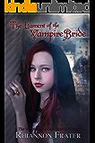 The Lament of the Vampire Bride (The Vampire Bride Dark Rebirth Trilogy Book 3)