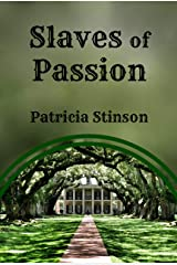 Slaves of Passion Kindle Edition
