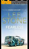 Fearless: Charlie Lockhart Thriller Series, Book 1
