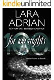 For 100 Nights: A 100 Series Novel