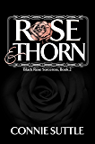 Rose and Thorn: Black Rose Sorceress, Book 2