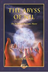 The Abyss of Nil (The Parables of the Game Master Book 1) Kindle Edition