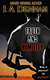 Truth and Humility (Captive Series Book 1)